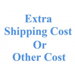 Extra Shipping Cost or Other Cost